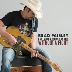 Without A Fight - Brad Paisley,Demi Lovato
