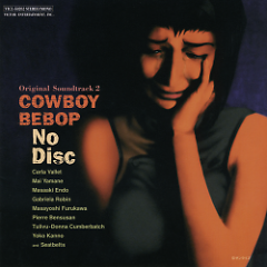 Album Original Soundtrack 2 - Cowboy Bebop