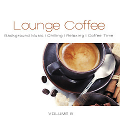 Lounge Coffee, Vol. 8 (No. 1) - Various Artists