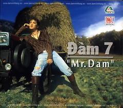Mr. Đàm Vol. 7 - Đàm Vĩnh Hưng