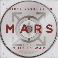 This Is War (CD1) - 30 Seconds To Mars