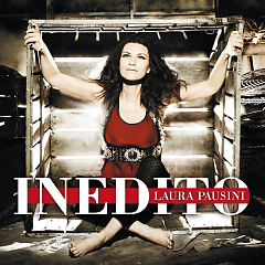 Inedito (Deluxe Version) (CD1) - Laura Pausini
