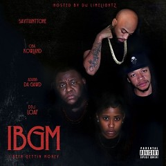 Album I Been Gettin' Money - IBGM