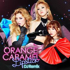 Album Lipstick (DJ Remix) - Orange Caramel