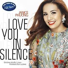 Love You In Silence (Single) - Janice Phương