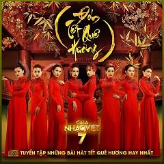 Đón Tết Quê Hương (Gala Nhạc Việt 7) - Various Artists