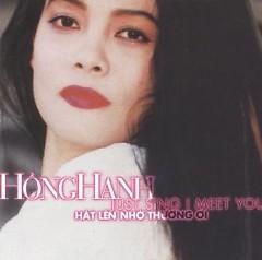 Album Hát Lên Nhớ Thương Ơi - Hồng Hạnh
