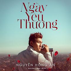 Ngày Yêu Thương - Nguyễn Hồng Ân