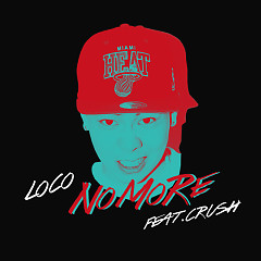 No More - Loco