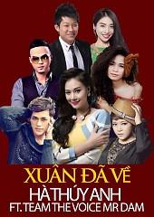 Xuân Đã Về (Single) - Hà Thúy Anh ft. The Voice Team Mr Đàm