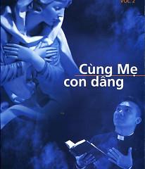 Cùng Mẹ Con Dâng - Lm.JB.Nguyễn Sang