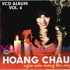 Album Ngọn Nến Mang Tên Em - Hoàng Châu