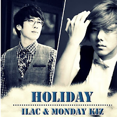 Holiday - Ilac,Monday Kiz