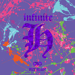 Fly High - Infinite H