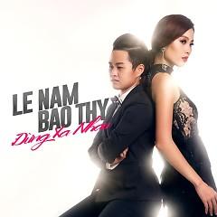 Album  - Lệ Nam, Bảo Thy