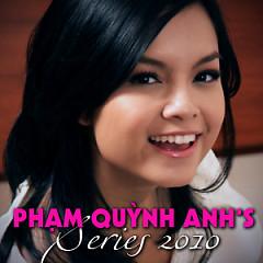 Album Phạm Quỳnh Anh's Series 2010 - Phạm Quỳnh Anh