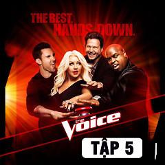 The Voice US Season 3 (Tập 5) - Various Artists