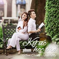 Ký Ức Học Trò - Nam Cường ft. Việt My