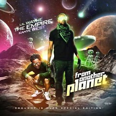 From Another Planet (CD1) - Lil Wayne ft. Kanye West