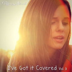 I've Got It Covered Vol. 3 - Tiffany Alvord