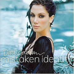Mistaken Identify - Delta Goodrem
