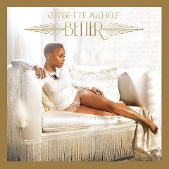 Lời bài hát được thể hiện bởi ca sĩ Chrisette Michele