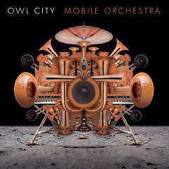 Mobile Orchestra - Owl City