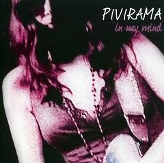 In My Mind - Pivirama