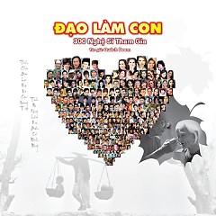 Đạo Làm Con (Single) - 300 Ca Sĩ