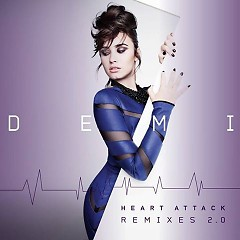 Heart Attack (Remixes 2.0) - EP - Demi Lovato