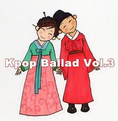 Album Tuyển Tập Nhạc Ballad Hàn Quốc Hay Nhất Vol.3 - Various Artists