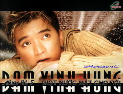 Album Giọt Nước Mắt Cho Đời Vol. 5 - Đàm Vĩnh Hưng