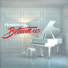 Between Us - Frankmusik