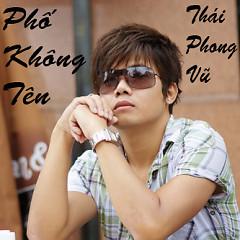 Album Phố Không Tên - Thái Phong Vũ