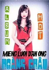 Album Miệng Lưỡi Đàn Ông - Hoàng Châu