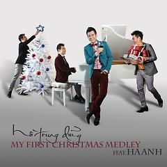 My First Christmas Medley - Hồ Trung Dũng,Vũ Hà Anh