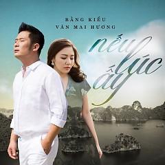 Album  - Bằng Kiều, Văn Mai Hương
