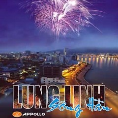 Lung Linh Sông Hàn - Various Artists