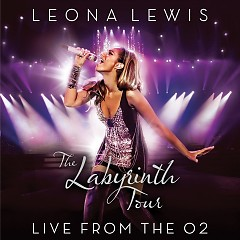 The Labyrinth Tour: Live From The O2 - Leona Lewis