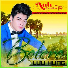 Bolero - Lưu Hưng