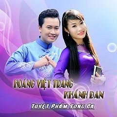 Album Tuyệt Phẩm Song Ca - Hoàng Việt Trang ft.  Khánh Đan