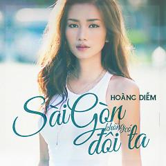 Sài Gòn Không Có Đôi Ta (Single) - Hoàng Diễm
