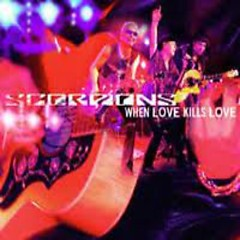 When Love Kills Love (Singles) - Scorpions