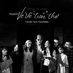 Vé Về Tuổi Thơ (EP) - Thu Phương ft. Various Artists