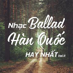 Nhạc Ballad Hàn Quốc Hay Nhất Vol.11 - Various Artists