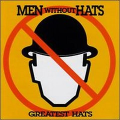 Album Greatest Hats - Men Without Hats
