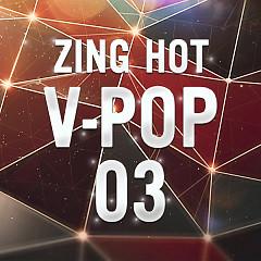 Nhạc Hot Việt Tháng 03/2014 - Various Artists