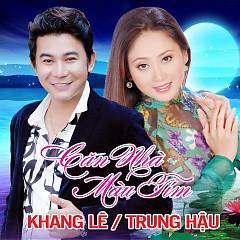 Căn Nhà Màu Tím - Khang Lê ft. Trung Hậu