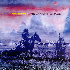 The Vanishing Race - Air Supply