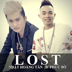Lost (Đánh Mất) - Phúc Bồ ft. Nhật Hoàng Tân